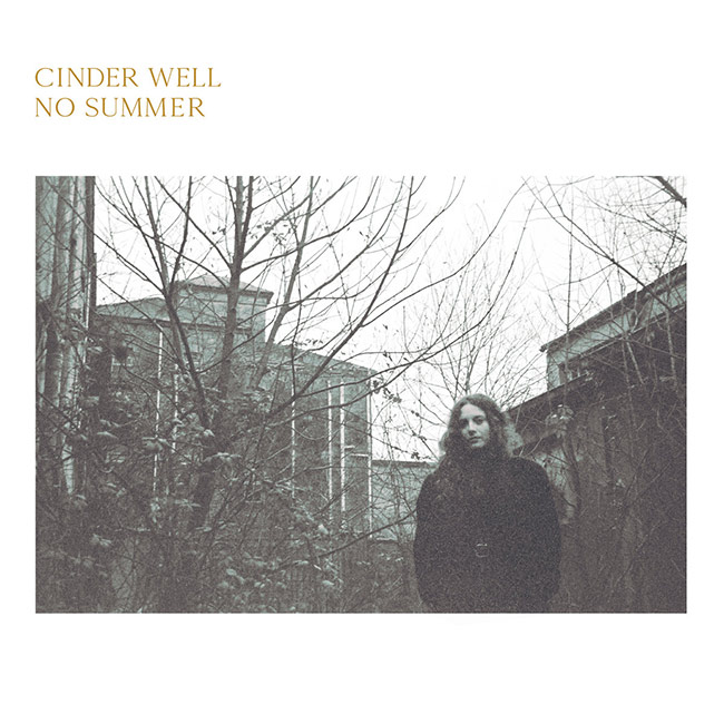 Cinder Well - No Summer
